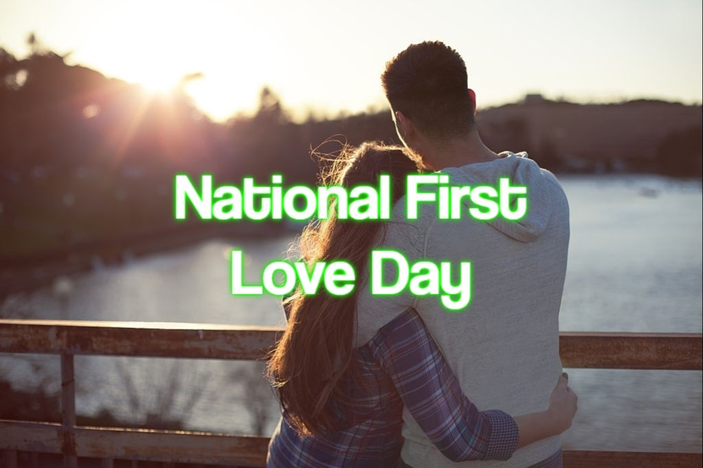 National First Love Day