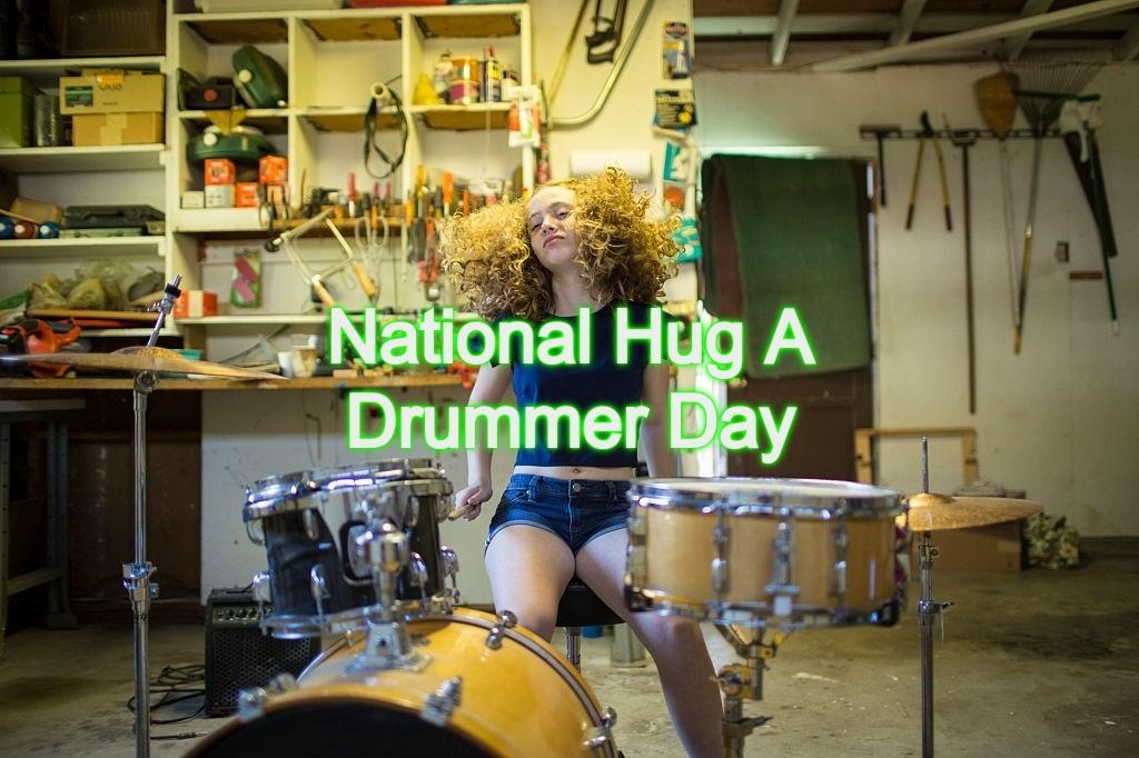 National Hug A Drummer Day