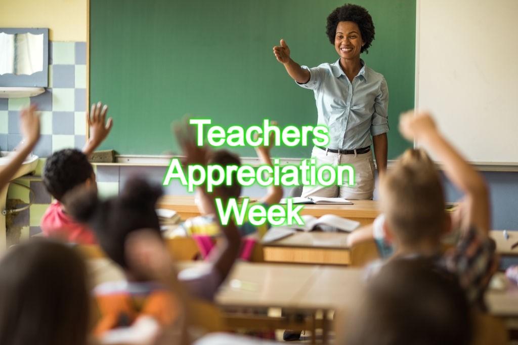 Teachers Appreciation Week
